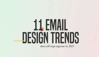 11 Email Design Trends to Improve Your Email Marketing Strategy in 2021 [Infographic]